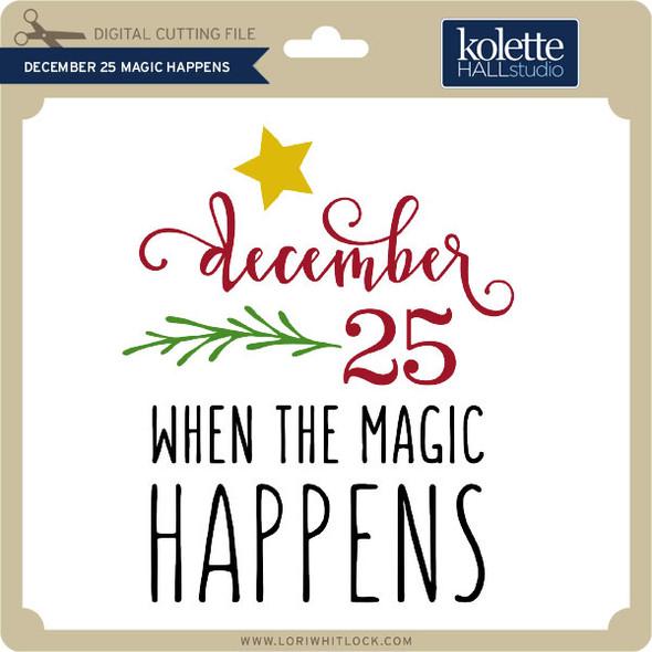 December 25 Magic Happens