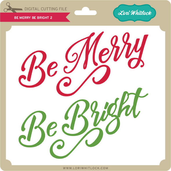Be Merry Be Bright 2