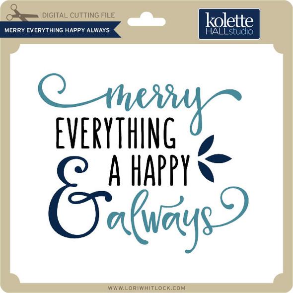 Merry Everything Happy Always
