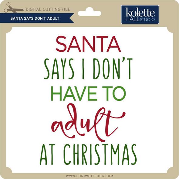 Santa Says Don't Adult