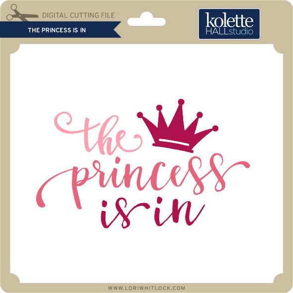 The Princess is In