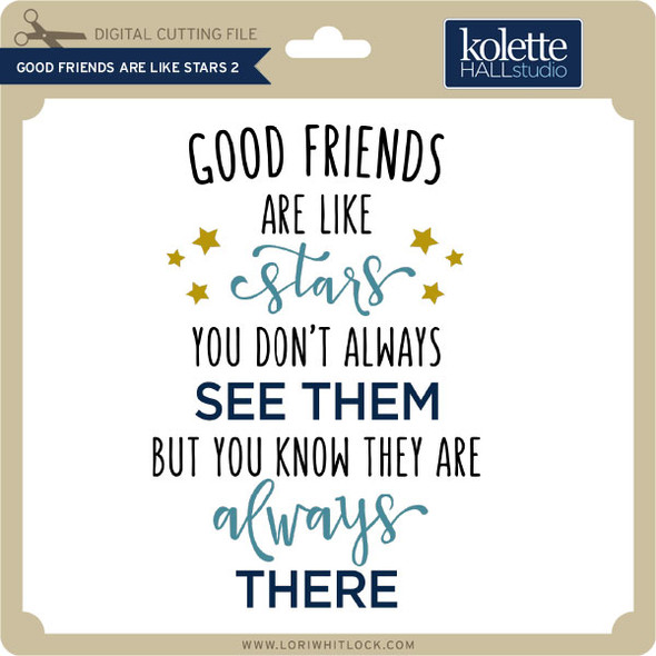 Good Friends Are Like Stars 2