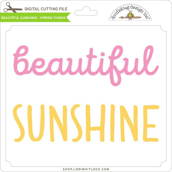 Beautiful Sunshine - Spring Things