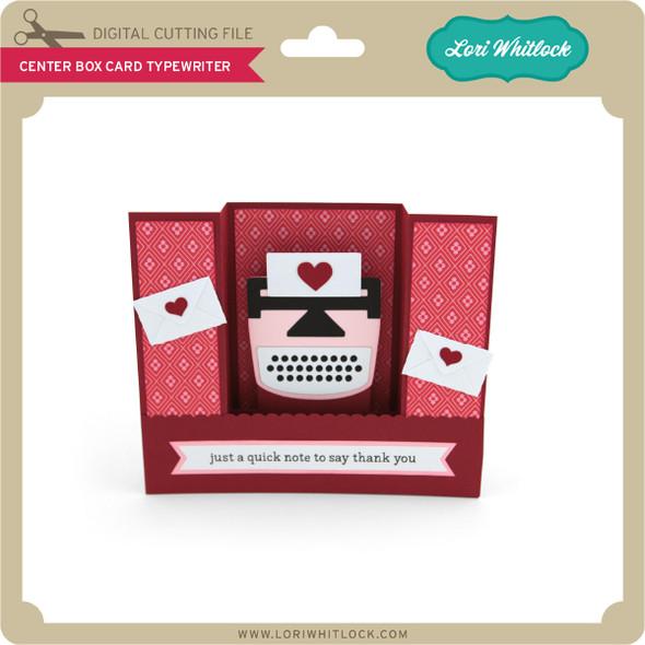 Center Box Card Typewriter