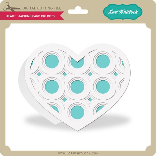 Heart Stacking Card Big Dots