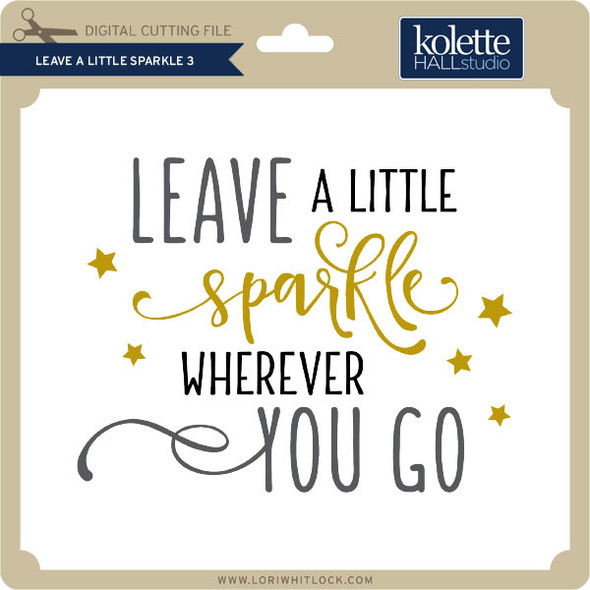 Leave a Little Sparkle 3