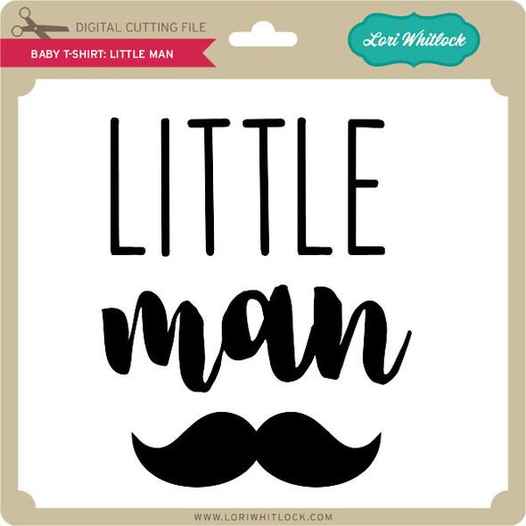 Baby T-Shirt Little Man