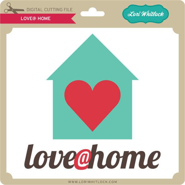 Love @ Home