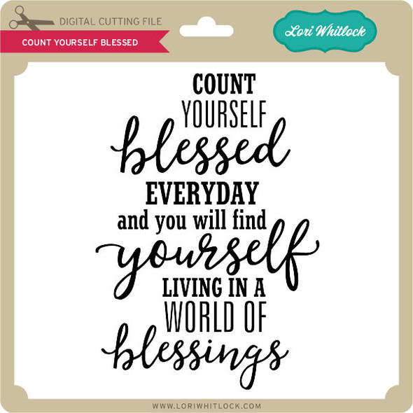 Count Yourself Blessed