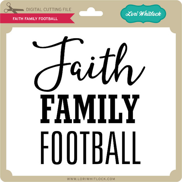 Faith Family Football