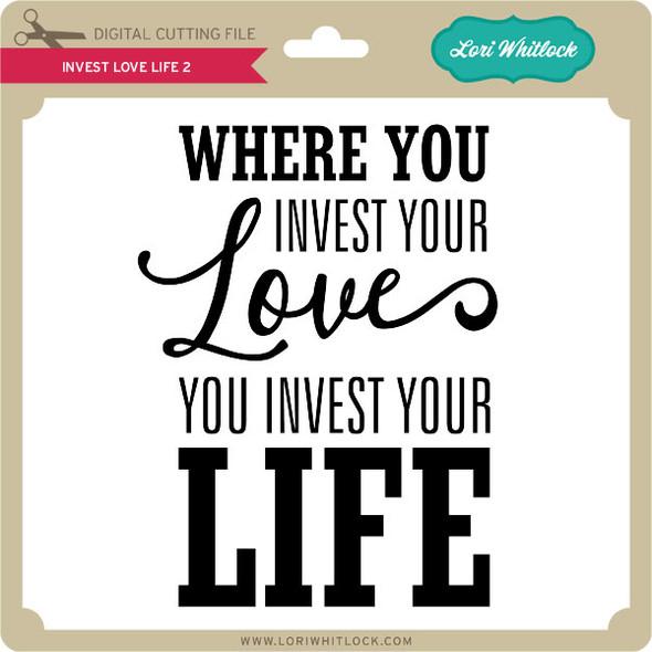 Invest Love Life 2