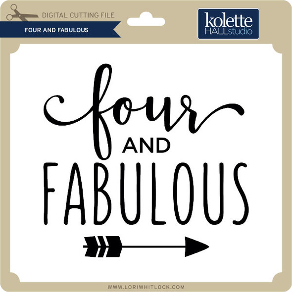 Four and Fabulous 2