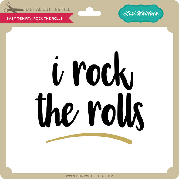 Baby T-Shirt I Rock the Rolls
