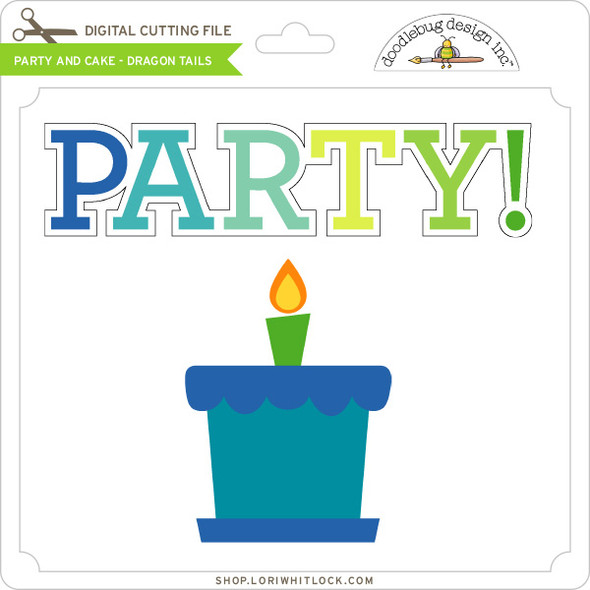 Party and Cake - Dragon Tails