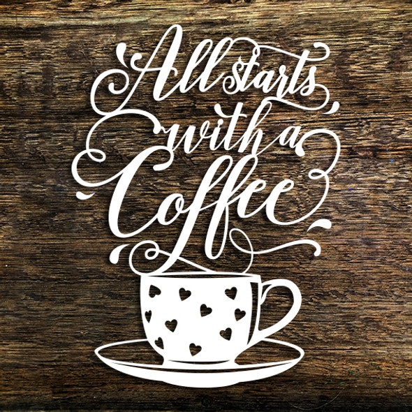 All Starts With A Coffee