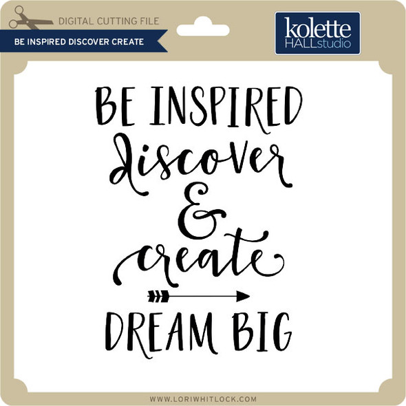 Be Inspired Discover Create
