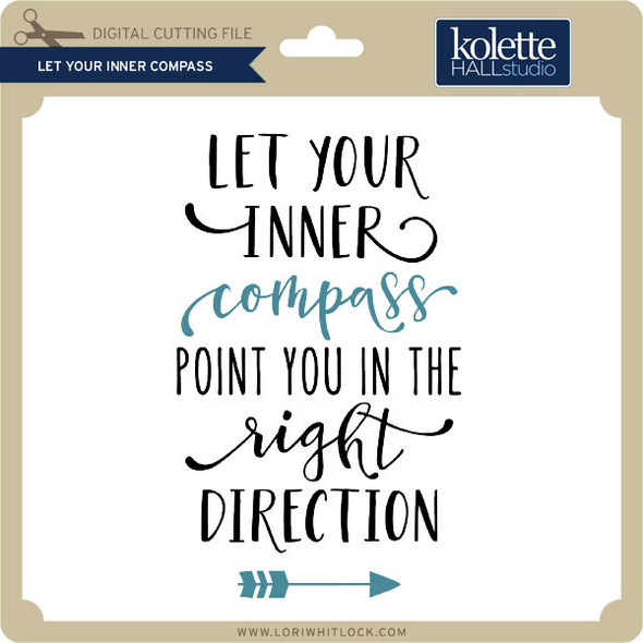 Let Your Inner Compass
