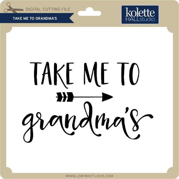 Take Me to Grandma's