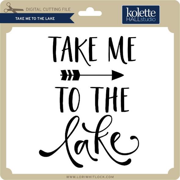 Take Me to the Lake