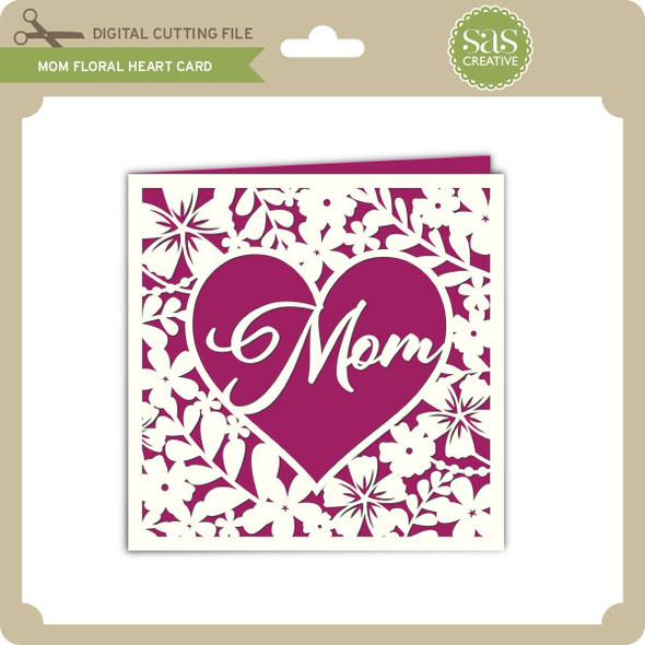 Mom Floral Heart Card