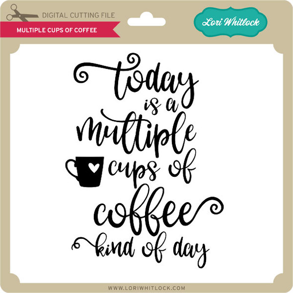 Multiple Cups of Coffee