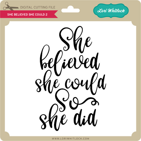 She Believed She Could 2