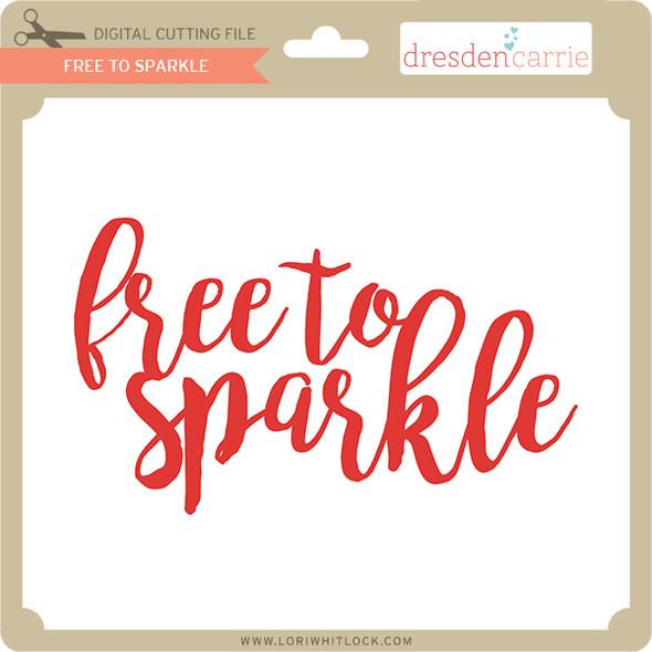 Free to Sparkle