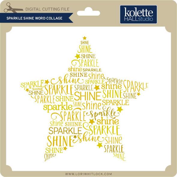 Sparkle Shine Word Collage