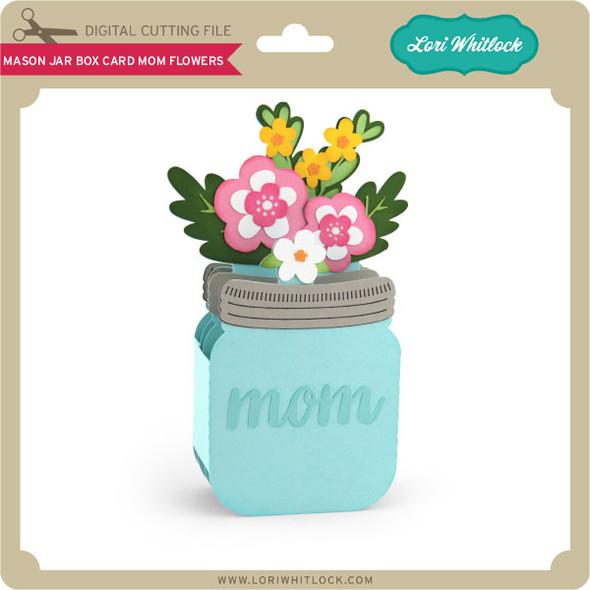 Mason Jar Box Card Mom Flowers