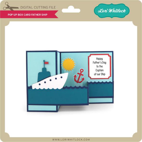 Pop Up Box Card Father Ship