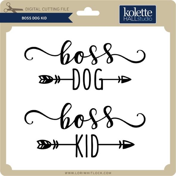 Boss Dog Kid