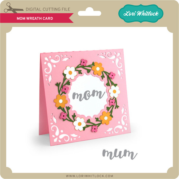 Mom Wreath Card