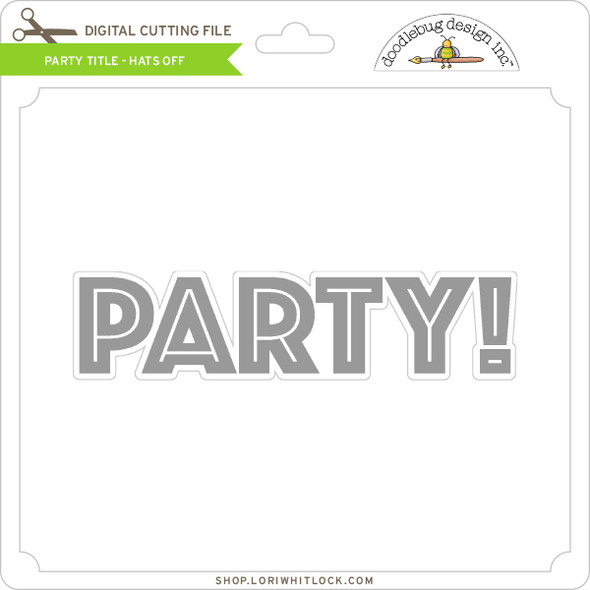 Party Title - Hats Off