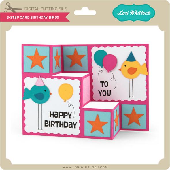 3 Step Card Birthday Birds