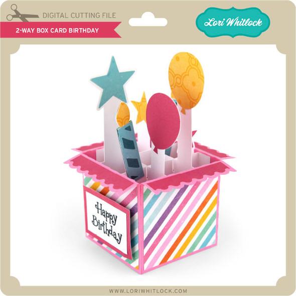 2 Way Box Card Birthday