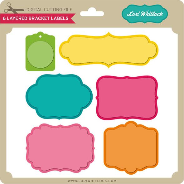 6 Layered Bracket Labels