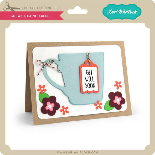 Get Well Card Teacup