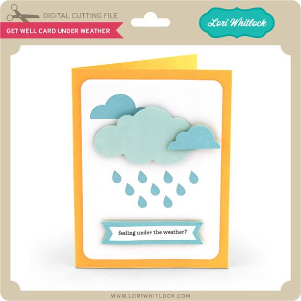 Get Well Card Under Weather