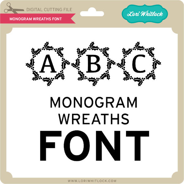 Monogram Wreaths Font