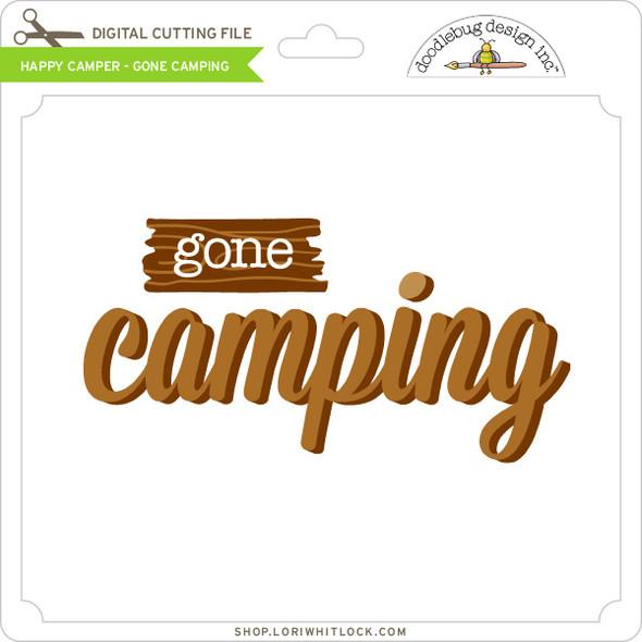 Happy Camper - Gone Camping