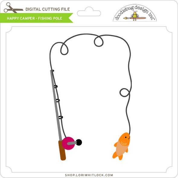 Happy Camper - Fishing Pole