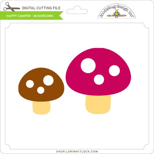 Happy Camper - Mushrooms