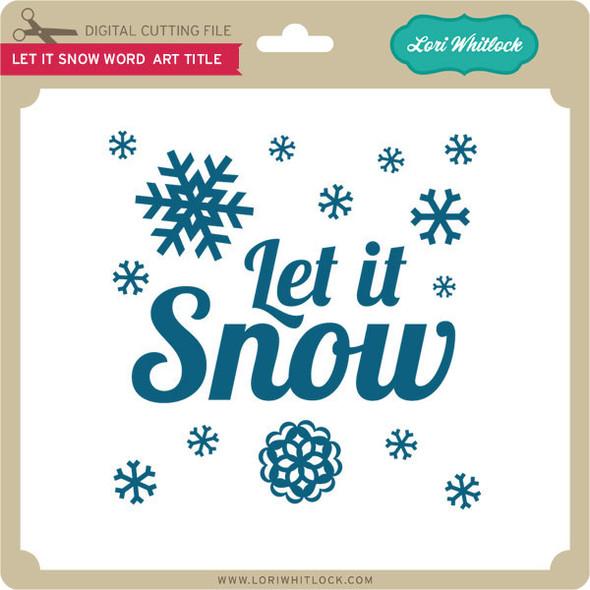 Let it Snow Word Art Title