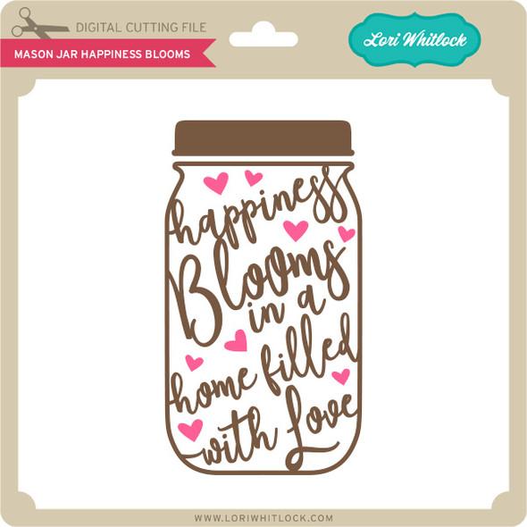 Mason Jar Happiness Blooms