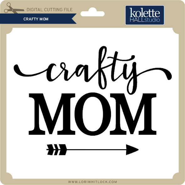Crafty Mom
