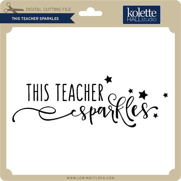 This Teacher Sparkles