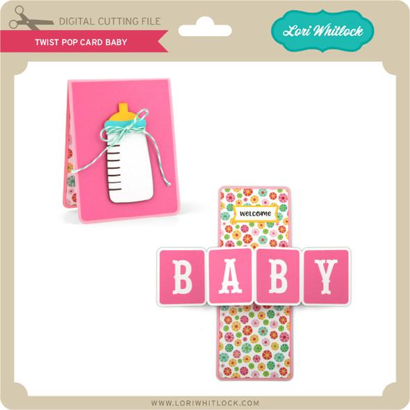 Twist Pop Card Baby