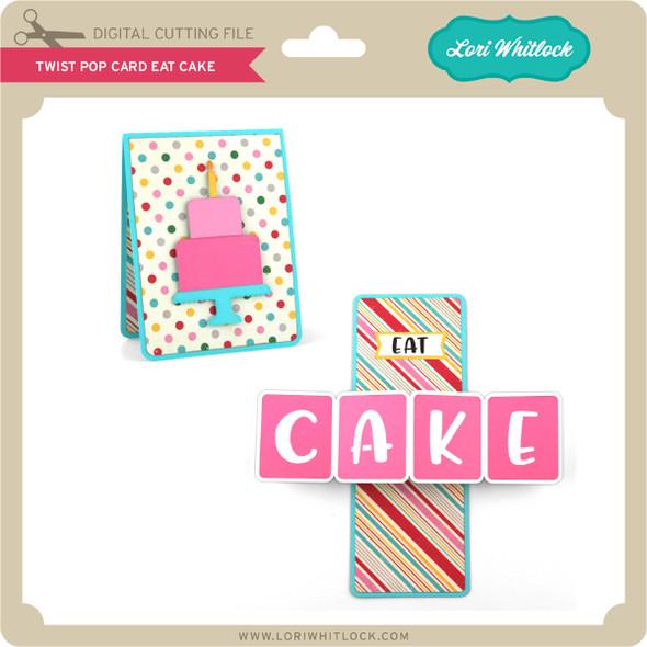 Twist Pop Card Eat Cake