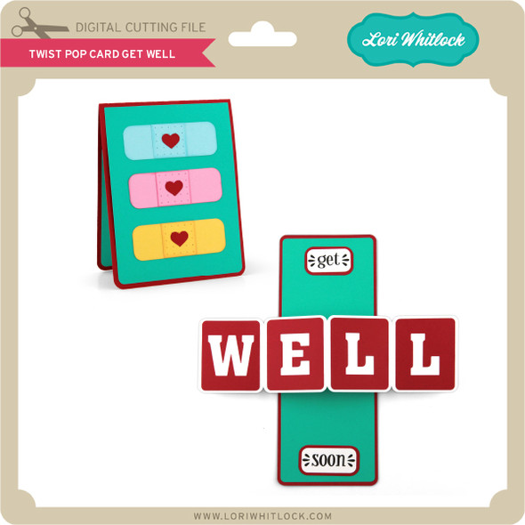 Twist Pop Card Get Well