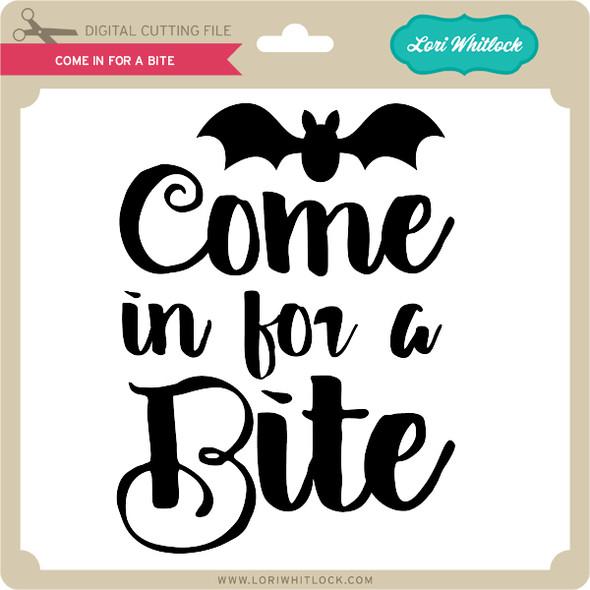 Come In for a Bite